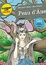 Peau d'Âne: le conte de Perrault, le film de J. Demy, la réécriture de T. Ben Jelloun par Ben Jelloun