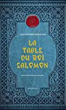 La Table du roi Salomon par Montero Manglano