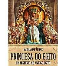 Princesa do Egito - Um Mistério no Antigo Egito (Portuguese Edition)