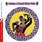Anthology Of Spanish Folklore Music (Remastered)