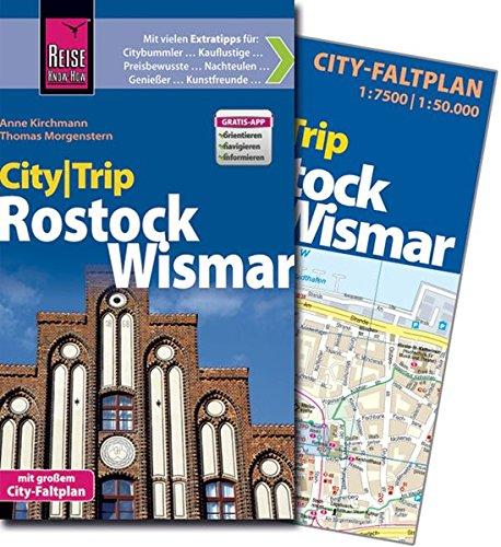 Reise Know-How CityTrip Rostock und Wismar: Reiseführer mit Faltplan und kostenloser Web-App