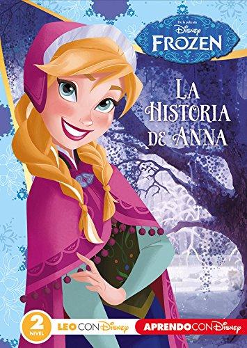 Frozen. La historia de Anna (Leo con Disney Nivel 2)