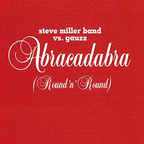 Abracadabra (Round n' Round) (Radio Edit)