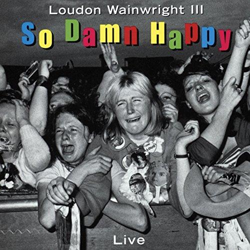 So Damn Happy (Live)