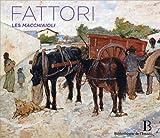 Giovanni Fattori (1825-1908) Les Macchiaioli