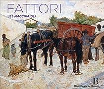 Giovanni Fattori (1825-1908) - Les Macchiaioli