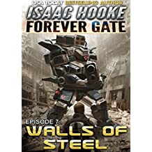 Walls of Steel (The Forever Gate Book 7) (English Edition)