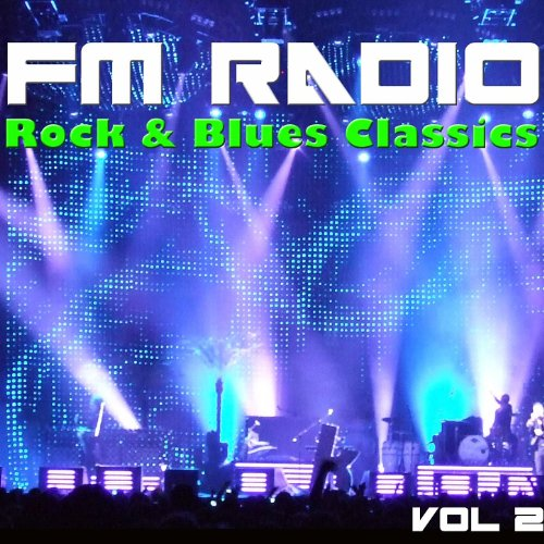 FM Radio Rock & Blues Classics...