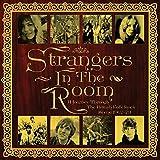 Strangers in The Room - A Journey Through The British Folk Rock Scene 1967-1973