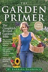 The Garden Primer: Second Edition by Barbara Damrosch (2008-02-28)