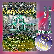 Nathanael: Schwule, erotische Geistergeschichte als Hörbuch in Autorenlesung (GayLe Geschichten)