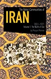 The Baha'i Communities Of Iran, 1851-1921: Volume 1: The North of Iran