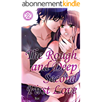 The Rough and Deep Second First Love Vol.2 (TL Manga) (English Edition)