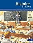 Histoire � revivre : Tome 3, Du premi...