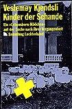 Kinder der Schande. (7444 893) - Veslemoy Kjendsli