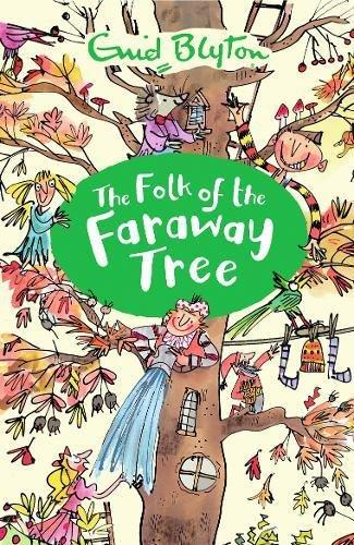 The Folk Of The Faraway Tree (The Magic Faraway Tree) por Enid Blyton