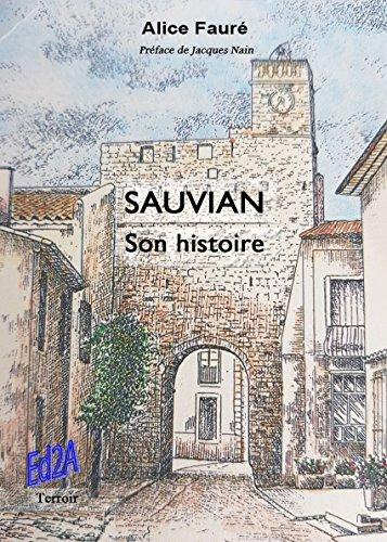 SAUVIAN, Son histoire par Alice Fauré