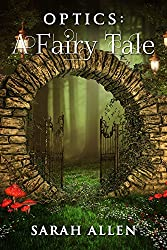 Optics: A Fairy Tale (Fairy Tale Physics Book 1) (English Edition)