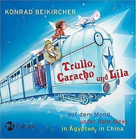 Trullo, Caracho und Lila: Auf dem Mond, Meilen unter dem Meer, in Ägypten, in China