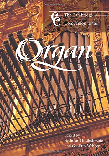 The Cambridge Companion to the Organ Paperback (Cambridge Companions to Music)