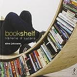 Bookshelf. Libreria d'autore