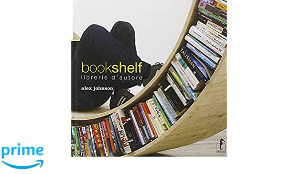 Bookshelf. libreria dautore: amazon.de: alex johnson