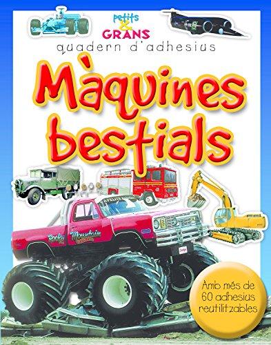 Màquines bestials (Petits & Grans quaderns d'adhesius)