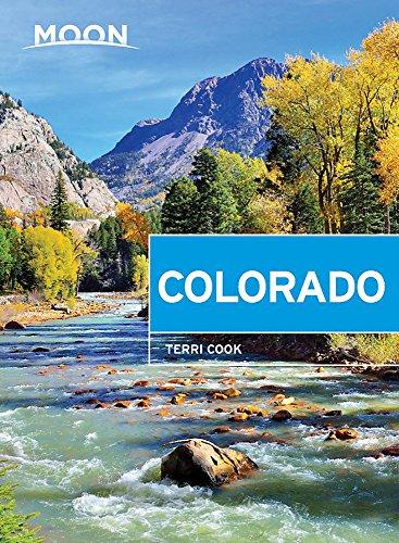 Moon Colorado (Travel Guide) - Rocky Mountains Colorado
