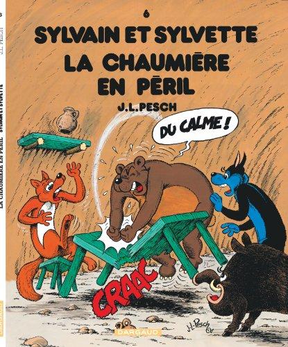 Sylvain et Sylvette - tome 6 - Chaumière en péril (La)