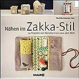 Nähen im Zakka-Stil: 24 Projekte von Künstlerinnen aus aller Welt