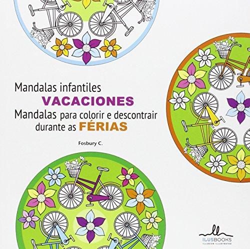 Descargar Libro Mandalas Infantiles VACACIONES (Arteterapia) de Fosbury C.
