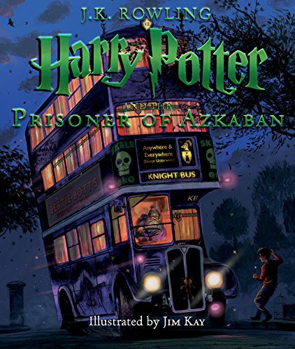 Harry Potter and the Prisoner of Azkaban: The Illustrated