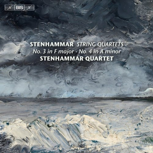 Stenhammar: String Quartets Nos. 3-4