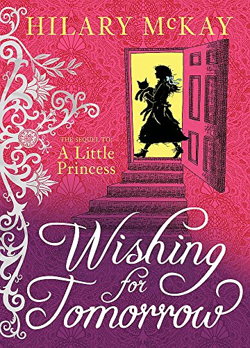 Wishing for Tomorrow: The sequel to A Little Princess