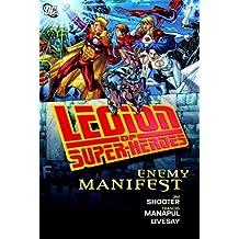 Legion of Super-Heroes: Enemy Manifest by Jim Shooter (2010-05-25)