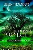 The Trojan...