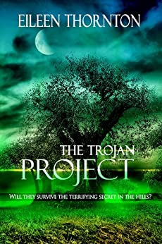 The Trojan Project by [Thornton, Eileen]