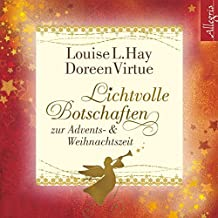 Lichtvolle Botschaften zur Advents- und Weihnachtszeit: 2 CDs