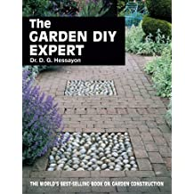 The Garden DIY Expert (Expert Series) by D.G. Hessayon (1993-06-30)
