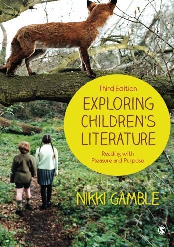 Exploring Children's Literature: Reading with Pleasure and Purpose 3rd edition by Gamble, Nikki (2013) Paperback