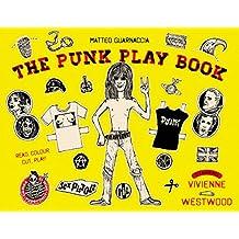 Punk Play Book: Starring Vivienne Westwood