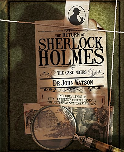 The Return Of Sherlock Holmes: The Case Notes por Joel Jessup