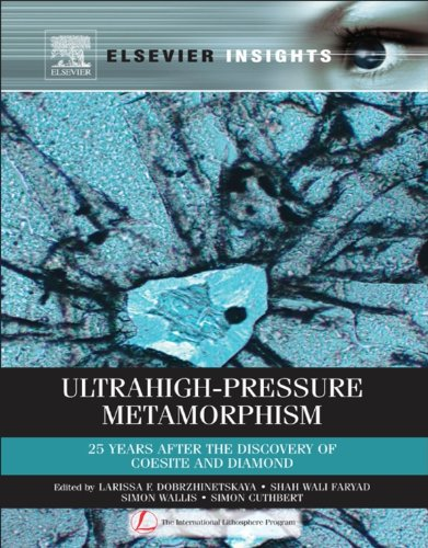 ultrahigh-pressure-metamorphism-25-years-after-the-discovery-of-coesite-and-diamond-elsevier-insight