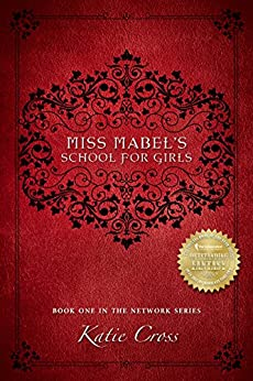 Miss Mabel's School for Girls (The Network Series Book 1) (English Edition)