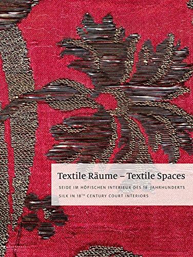 textile-raume-textile-spaces-seide-im-hofischen-interieur-des-18-jahrhunderts-silk-in-18th-century-c
