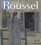 Ker-Xavier Roussel 1867-1944 - Le Nabi bucolique
