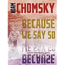 Because We Say So (City Lights Open Media) by Noam Chomsky (2016-05-03)