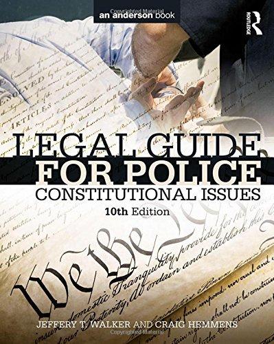 Legal Guide for Police: Constitutional Issues by Jeffery T. Walker (2015-03-05) par Jeffery T. Walker;Craig Hemmens