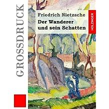 Der Wanderer und sein Schatten (Großdruck)