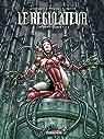 Régulateur, tome 4 à 6 : Intégrale par Corbeyran